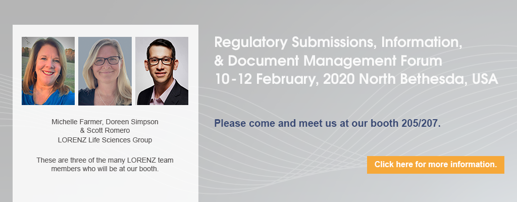Regulatory Submissions, Information & Document Management Forum. 10-20 Feb, 2020, North Bethesda, USA